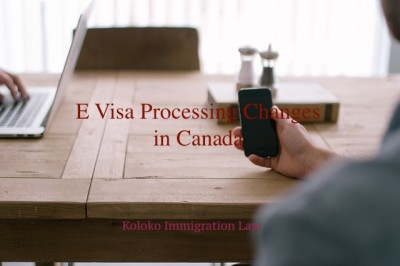 E Visa processing changes in Canada